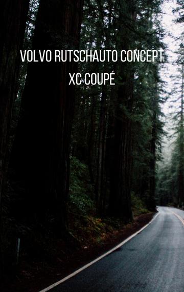 Volvo Rutschauto Concept XC Coupe