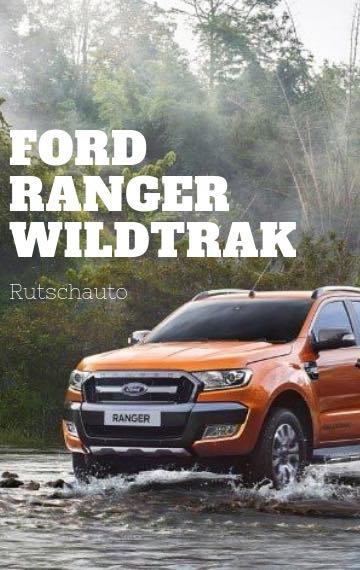 Ford Ranger Wildtrak Rutschauto